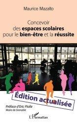 Dernières parutions sur Essais, Concevoir des espaces scolaires pour le bien-être et la réussite