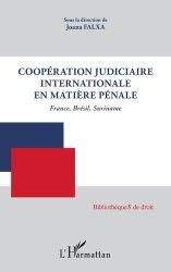Dernières parutions sur Autres ouvrages de droit pénal, Coopération judiciaire internationale en matière pénale
