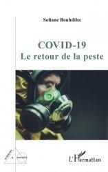 Dernières parutions sur Sciences médicales, Covid-19 - Le retour de la peste