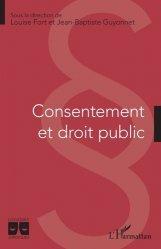 Dernières parutions dans Logiques Juridiques, Consentement et droit public