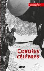 Dernières parutions dans Hommes et montagnes, Cordées célèbres