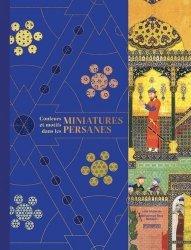 Dernières parutions sur Art islamique et Proche-Orient, Couleurs et motifs dans les miniatures persanes