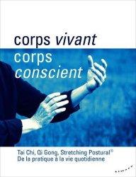 Dernières parutions sur Santé-Bien-être, Corps vivant, corps conscient