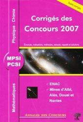 Dernières parutions dans Annales des Concours, Corrigés des Concours 2007