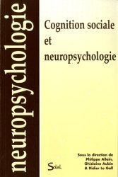 Souvent acheté avec La maladie de Parkinson : au-delà des troubles moteurs, le Cognition sociale et neuropsychologie