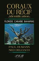 Dernières parutions sur Poissons d'eau de mer, Coraux du récif, identification : Floride, Caraïbe, Bahamas