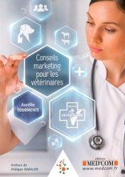 Dernières parutions sur Vétérinaire, Conseils marketing pour les vétérinaires