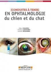 Dernières parutions sur Vétérinaire, Conduites à tenir en ophtalmologie du chien et du chat