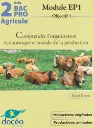 Souvent acheté avec Comptes et résultats de l'entreprise agricole, le Comprendre l'organisation économique et sociale de la production
