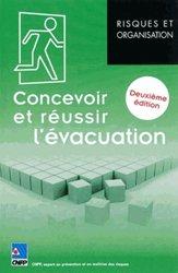 Dernières parutions dans Risques et organisation, Concevoir et réussir l'évacuation