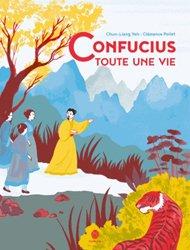 Dernières parutions sur Enfants et Préadolescents, Confucius, toute une vie