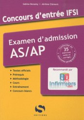 Souvent acheté avec Concours infirmier 2011, le Concours d'entrée IFSI - Examen d'admission AS/AP