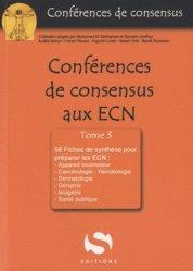 Souvent acheté avec Conférences de consensus aux ECN Tome 1, le Conférences de consensus aux ECN  Tome 3
