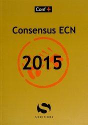 Souvent acheté avec Annales maloine ECN Internat 2002 - 2014, le Consensus ECN 2015