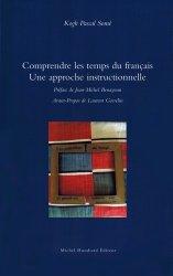 Dernières parutions sur Grammaire-Conjugaison-Orthographe, Comprendre les temps du français