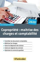 Dernières parutions sur Copropriété, Copropriété, maîtrise des charges et comptabilité. Edition 2020