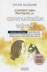 Dernières parutions sur Basse-cour, Comment bien pratiquer la communication animale ?
