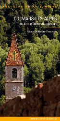 Dernières parutions sur Conservation du patrimoine, Colmars-les-Alpes  Balades d'église en chapelles