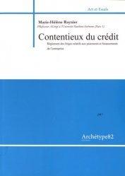 Dernières parutions sur Contentieux fiscaux, Contentieux du crédit. Règlement des litiges relatifs aux paiements et financements de l'entreprise, Edition 2016-2017