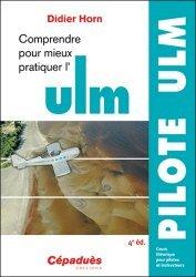 Dernières parutions sur ULM - Paramoteur, Comprendre pour mieux pratiquer l'ULM