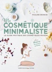 Dernières parutions dans Guides pratiques, Cosmétique minimaliste