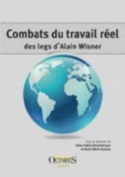 Dernières parutions sur Psychologie du travail, Combats du travail réel : des legs d'Alain Wisner