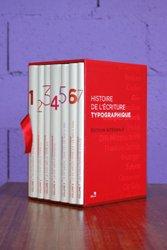 Dernières parutions sur Imprimerie,reliure et typographie, Coffret histoire de l'écriture typographique