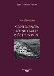 Dernières parutions sur Récits de pêche, Confidences d'une truite près d'un pont