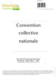 Dernières parutions sur Gestion - Législation, Convention collective nationale des cabinets et cliniques vétérinaires 2016 + grille de salaire