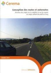 Dernières parutions sur Code de la route, Conception des routes et autoroutes. Révision des règles sur la visibilité et sur les rayons en angle saillant du profil en long