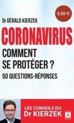 Dernières parutions sur Autres maux, Coronavirus. Comment se protéger ? 50 questions-réponses