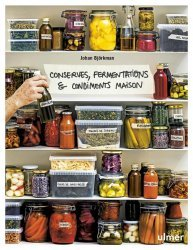 Dernières parutions sur Conserves et stérilisation, Conserves, fermentations & condiments maison