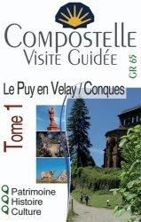 Dernières parutions sur Saint-Jacques-de-Compostelle, Compostelle visite guidée