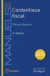 Dernières parutions dans Paradigme - Manuels, Contentieux fiscal. 4e édition