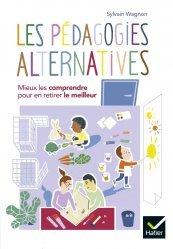 Dernières parutions sur Questions d'éducation, Comprendre et mettre en application les pédagogies alternatives