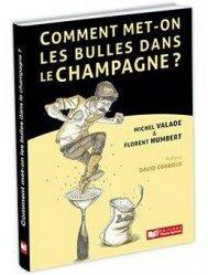 Dernières parutions sur Vins et savoirs, Comment met-on des bulles dans le champagne?