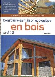 Souvent acheté avec La menuiserie, le Construire sa maison écologique en bois de A à Z