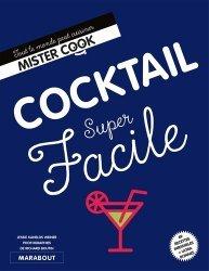 Dernières parutions dans Super facile, Cocktails super facile
