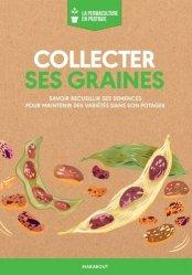 Dernières parutions sur Permaculture, Collecter ses graines