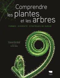 Dernières parutions sur Arbres et arbustes, Comprendre les plantes et les arbres