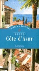 Dernières parutions dans vacances secrètes, Côte d'Azur