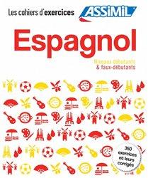 Dernières parutions dans , Coffret Assimil Les Cahiers d'Exercices - Espagnol - Débutants et Faux-débutants