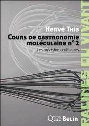 Souvent acheté avec Lobbying de l'agroalimentaire et normes internationales, le Cours de gastronomie moléculaire n°2