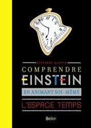 Souvent acheté avec Le nouveau guide Clause, le Comprendre Einstein en animant soi-même l'espace-temps