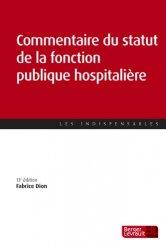 Dernières parutions sur Fonction publique hospitalière, Commentaire du statut de la fonction publique hospitalière