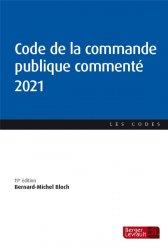 Dernières parutions sur Marchés publics, Code de la commande publique commenté 2021