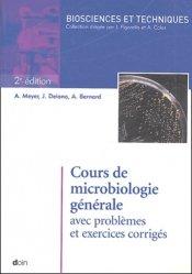 Souvent acheté avec Statistique et épidémiologie - 100 exercices corrigés, le Cours de microbiologie générale avec problèmes et exercices corrigés