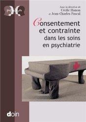 Dernières parutions dans Polémiques, Consentement et contrainte dans les soins en psychiatrie