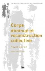 Dernières parutions dans Handicap Vieillissement Société, Corps diminué et reconstruction collective