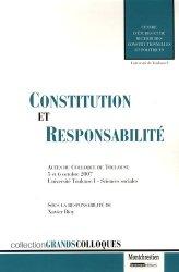Dernières parutions dans Grands colloques, Constitution et responsabilité. Des responsabilités aux bases constitutionnelles des droits de la responsabilité